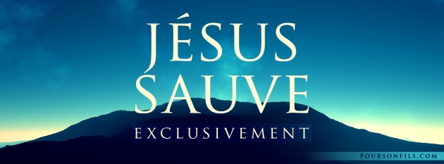 Jesus-sauve-exclusivement