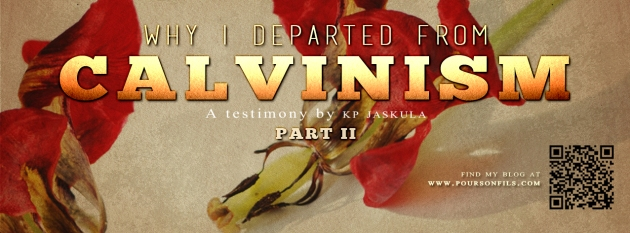 why-i-departed-from-calvinism-PART2
